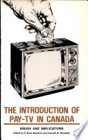 The Introduction Of Pay Tv In Canada