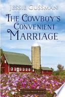 The Cowboy's Convenient Marriage
