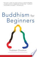 Buddhism for Beginners by Thubten Chodron PDF