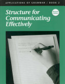 Structure for Communicating Effectively