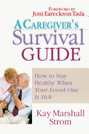 A Caregiver s Survival Guide