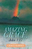 Amazing Grace  John 1 17