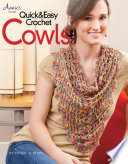 Quick Easy Crochet Cowls