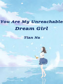 You Are My Unreachable Dream Girl [Pdf/ePub] eBook