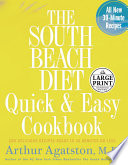 The South Beach Diet Quick And Easy Cookbook PDF