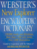 Webster s New Explorer Encyclopedic Dictionary Book