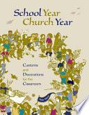 School Year  Church Year Book