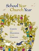 School Year, Church Year