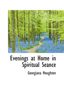Evenings At Home In Spiritual Seance Book PDF