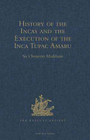 History of the Incas and Execution of the Inca Tupac Amaru