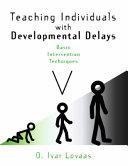 Teaching Individuals with Developmental Delays