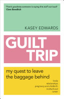 Guilt Trip [Pdf/ePub] eBook