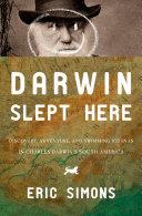 Darwin Slept Here