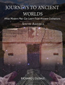 Journeys to Ancient Worlds: What Modern Man Can Learn from Ancient Civilisations