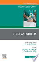 Neuroanesthesia, An Issue of Anesthesiology Clinics, E-Book