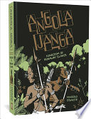 link to Angola Janga : kingdom of runaway slaves in the TCC library catalog