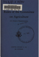 Rules of the Committee on Agriculture  U S  House of Representatives Book