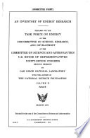 An Inventory of Energy Research  Prepared for the Task Force on Energy of the Subcommittee on Science  Research  and Development     by Oak Ridge National Laboratory with the Support of the National Science Foundation