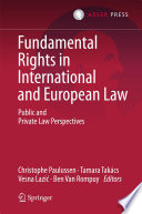 Fundamental Rights In International And European Law