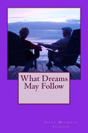 What Dreams May Follow