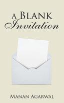 A Blank Invitation