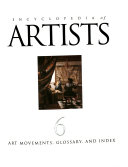 Encyclopedia of Artists: Art movements, glossary, and index