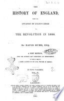 History of England from the Invasion of Julius Caesar to the Revolution in 1688 by David Hume Book