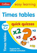 Times Tables Quick Quizzes Ages 5-7