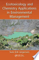 Ecotoxicology and Chemistry Applications in Environmental Management