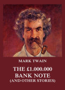 The £1.000.000 Bank Note (and other stories)