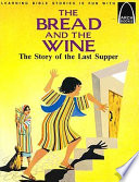 Bread and the Wine
