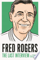 Fred Rogers  The Last Interview