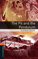 Pit and the Pendulum and Other Stories Level 2 Oxford Bookworms Library