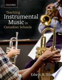 Teaching Instrumental Music in Canadian Schools