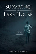 Surviving at the Lake House