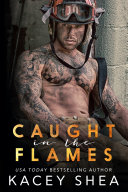 Caught in the Flames [Pdf/ePub] eBook