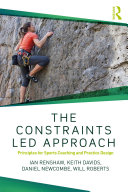The Constraints Led Approach