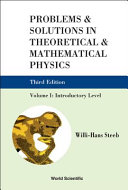 Problems   Solutions in Theoretical   Mathematical Physics  Introductory level