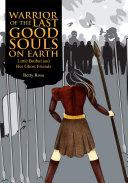 Warrior of the Last Good Souls on Earth Pdf/ePub eBook