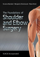 The Foundations of Shoulder and Elbow Surgery Book