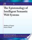 The Epistemology of Intelligent Semantic Web Systems