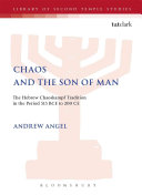 Chaos and the Son of Man