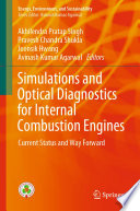 Simulations and Optical Diagnostics for Internal Combustion Engines