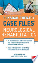 Physical Therapy Case Files  Neurological Rehabilitation