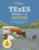 TExES History 7 12 Study Guide Rapid Review 2019 2020