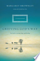Grieving God S Way Book PDF