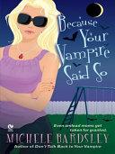 Because Your Vampire Said So Pdf/ePub eBook