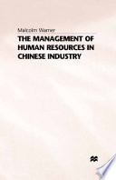 The Management of Human Resources in Chinese Industry