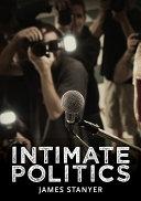 Intimate Politics