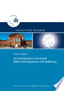 An Introduction To Stochastic Differential Equations With Reflection